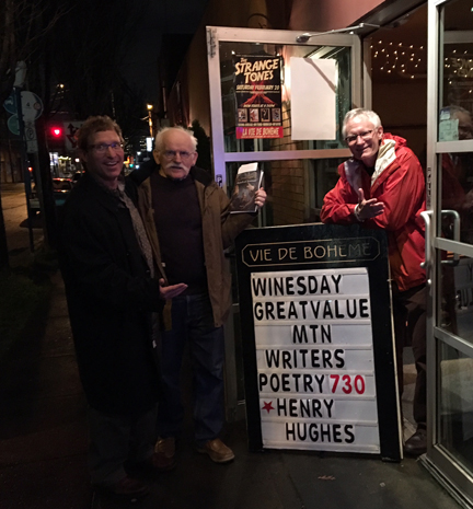 Poets Henry Hughes, Carlos Reyes, and John Morrison at Vie de Boheme in Portland, OR.