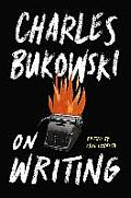 Charles Bukowski on Writing book cover